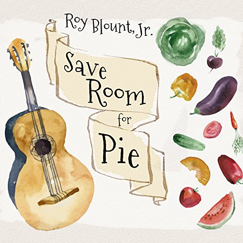 Save Room for Pie (Compact Disc): Roy Blount