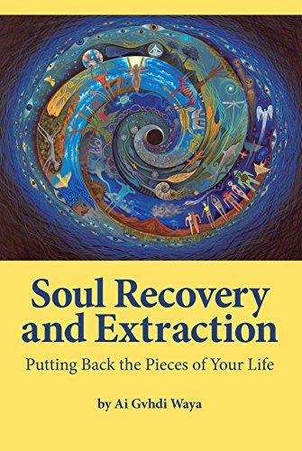 9781622330423: Soul Recovery and Extraction