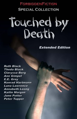 Touched by Death: An Erotic Horror Anthology: Atkins, D.M.; Lawrence,