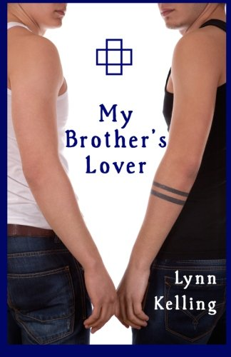 My Brothers Lover: Lynn Kelling