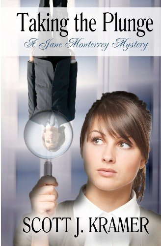 9781622370498: Taking The Plunge (A Jane Monterray Mystery) (Volume 1)