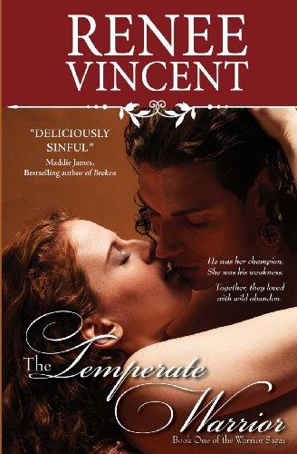 The Temperate Warrior (The Warrior Sagas) (Volume 1): Vincent, Renee
