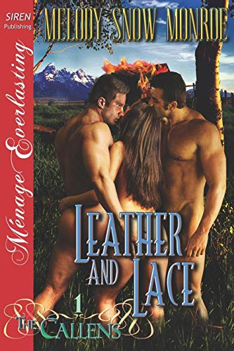9781622411917: Leather and Lace [The Callens 1] (Siren Publishing Menage Everlasting) (Callens, Siren Publishing Menage Everlasting)
