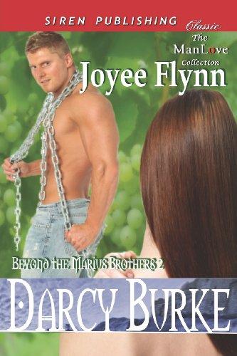 Darcy Burke Beyond the Marius Brothers 2 (Siren Publishing Classic Manlove): Joyee Flynn