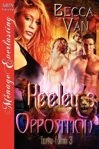 Keeleys Opposition Terra-Form 3 (Siren Publishing Menage Everlasting): Becca Van