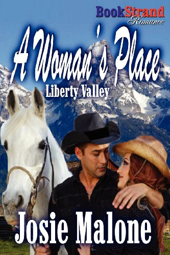 9781622412662: A Woman's Place [Liberty Valley 1] (Bookstrand Publishing Romance) (Liberty Valley, Bookstrand Publishing Romance)
