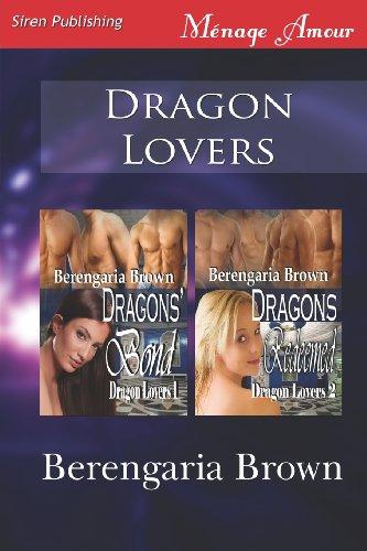 9781622412822: Dragon Lovers [Dragons' Bond: Dragons Redeemed] (Siren Publishing Menage Amour)