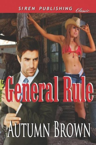 9781622413096: General Rule (Siren Publishing Classic)