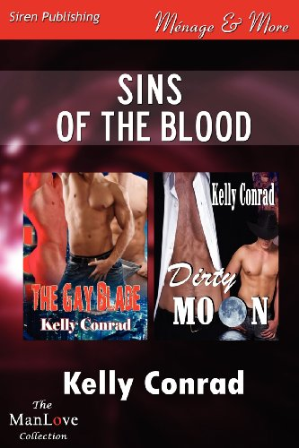 Sins of the Blood [The Gay Blade: Kelly Conrad
