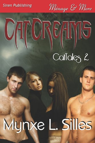 9781622413591: Catcreams [Cattales 2] (Siren Publishing Menage and More) (Cattales - Siren Publishing Menage and More)