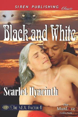 9781622414284: Black and White [The S.E.X. Factor 4] (Siren Publishing Classic Manlove)