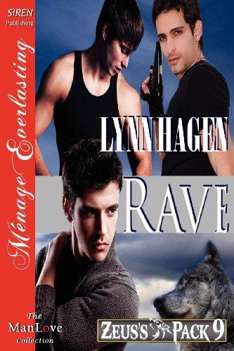 9781622414475: Rave [Zeus's Pack 9] (Siren Publishing Menage Everlasting Manlove)