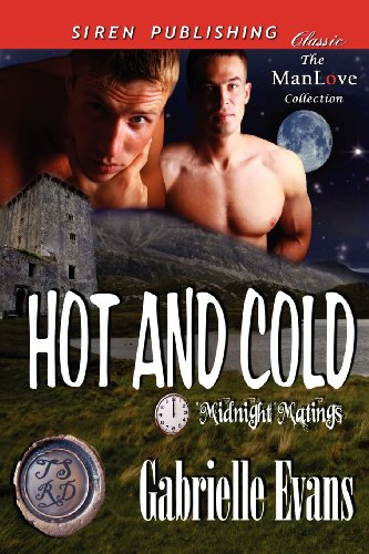 Hot and Cold [Midnight Matings] (Siren Publishing Classic Manlove): Gabrielle Evans