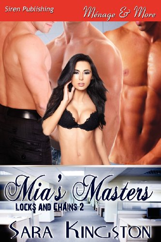 9781622417018: MIA's Masters [Locks and Chains 2] (Siren Publishing Menage and More)