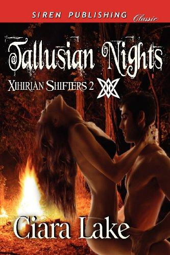9781622418374: Tallusian Nights [Xihirian Shifters 2] (Siren Publishing Classic)