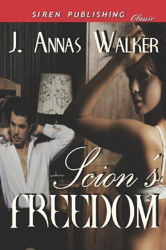 9781622418848: Scion's Freedom (Siren Publishing Classic)