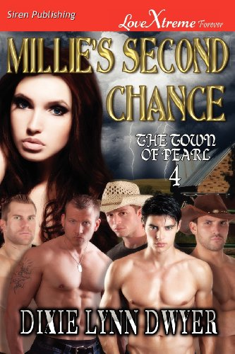 9781622420827: Millie's Second Chance [The Town of Pearl 4] (Siren Publishing Lovextreme Forever)