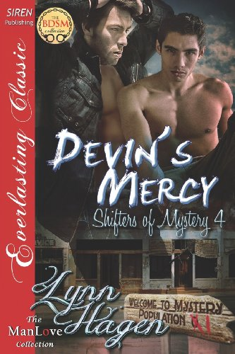 Devins Mercy Shifters of Mystery 4 (Siren Publishing Everlasting Classic Manlove): Lynn Hagen