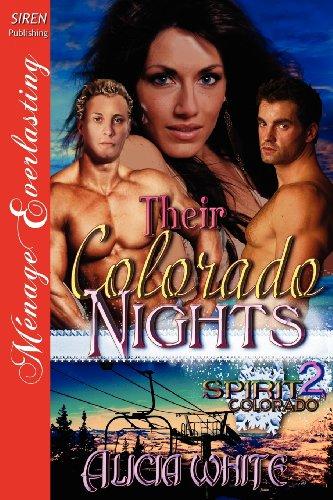 9781622422968: Their Colorado Nights [Spirit, Colorado 2] (Siren Publishing Menage Everlasting) (Spirit, Colorado: Menage Everlasting)