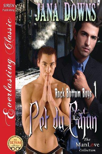 Pet Du Cajun [Rock Bottom Boys 1] (Siren Publishing Everlasting Classic Manlove): Downs, Jana