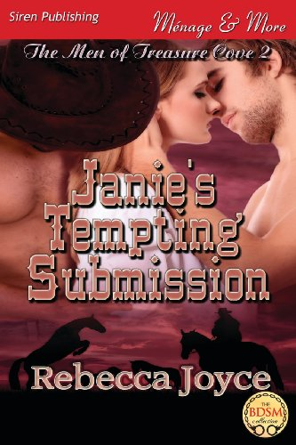 9781622426423: Janie's Tempting Submission [The Men of Treasure Cove 2] (Siren Publishing Menage and More)