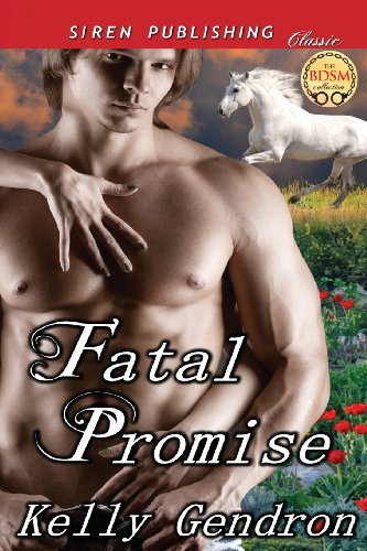 Fatal Promise (Siren Publishing Classic): Kelly Gendron