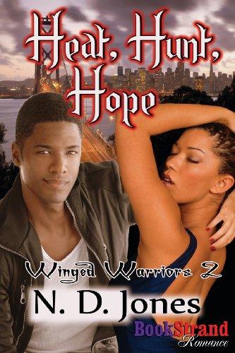 9781622429295: Heat, Hunt, Hope [Winged Warriors 2] (Bookstrand Publishing Romance)