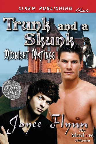 Trunk and a Skunk Midnight Matings (Siren Publishing Classic Manlove): Joyee Flynn