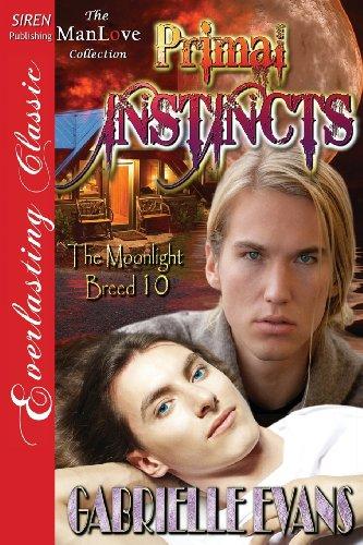 9781622429752: Primal Instincts [The Moonlight Breed 10] (Siren Publishing Everlasting Classic Manlove)