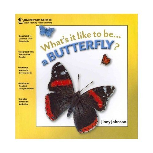 A Butterfly? (What's It Like to Be A. Series): Johnson, Jinny