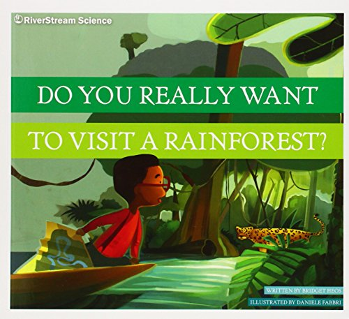 9781622432233: Do You Really Want to Visit a Rainforest?