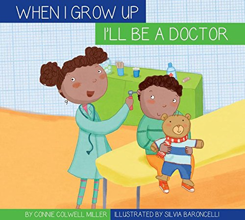 I'll Be a Doctor: Miller, Connie Colwell
