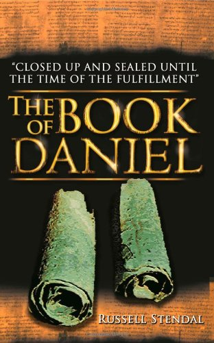 9781622450077: The Book of Daniel - Prophecies for Today From Daniel, David, and Haggai