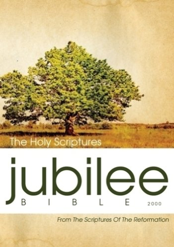 9781622451067: Jubilee Bible: From The Scriptures Of The Reformation