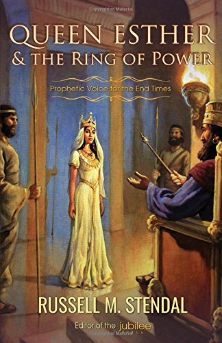 9781622452675: Queen Esther and the Ring of Power: Prophetic Voice for the End Times