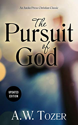 9781622452965: The Pursuit of God - Updated Edition