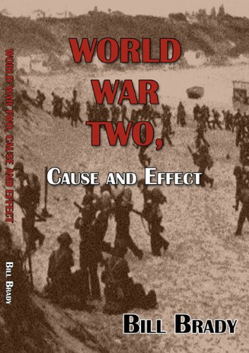 World War Two: Cause and Effect: Bill Brady