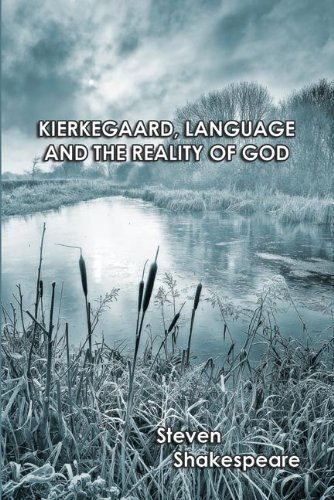 9781622490967: Kierkegaard, Language and the Reality of God