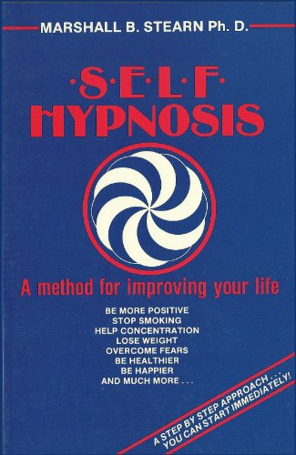 9781622492008: Self Hypnosis: A Method Of Improving Your Life