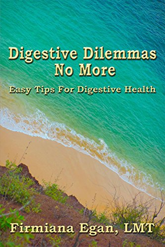 9781622493418: Digestive Dilemmas No More: Easy Tips for Digestive Health