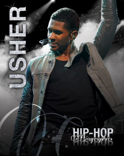 Usher (Hip-Hop Biographies): Saddleback Educational Publishing