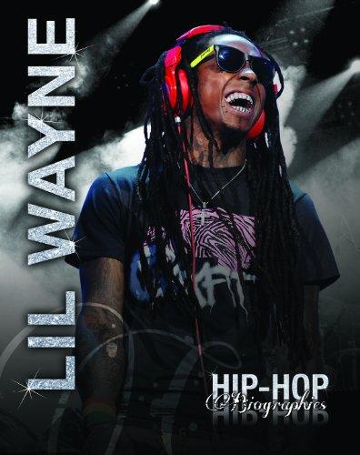9781622500147: Lil Wayne (Hip-Hop Biographies)