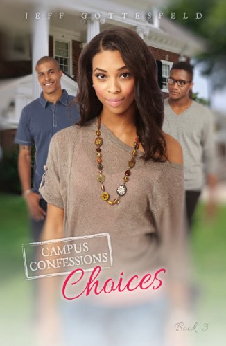 9781622507030: Choices (Campus Confessions)