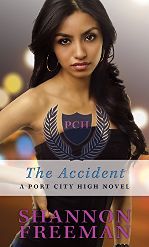 The Accident (Port City High): Shannon Freeman