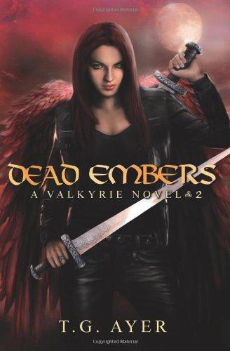 9781622537983: Dead Embers (A Valkyrie Novel - Book 2)