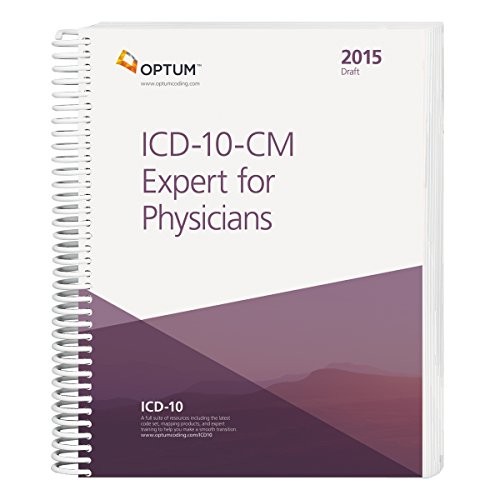 9781622540488: ICD-10-CM 2015: Expert for Physicians - Draft Edition (Spiral) (Icd-10-Cm Expert for Physicians Draft)