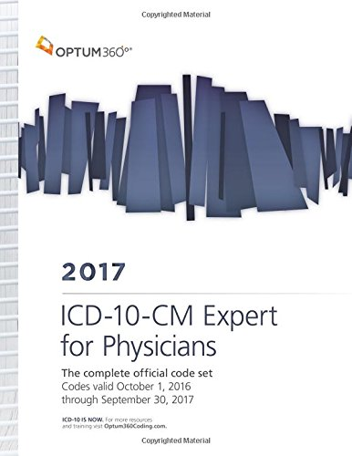 9781622542246: ICD-10-CM 2017 Expert for Physicians: The Complete Official Code Set Codes Valid October 1, 2016 Through September 30, 2017 (Icd-10-Cm Expert for Physicians (Spiral))