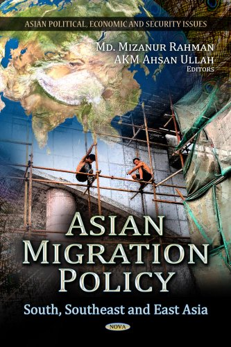 9781622570201: Asian Migration Policy: South, Southeast and East Asia (Asian Political, Economic and Security Issues)