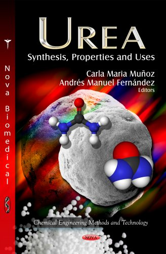 9781622570324: Urea: Synthesis, Properties and Uses (Chmeical Engineering Methods and Technology: Human Anatomy and Physiology)