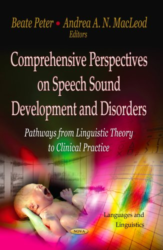 9781622570416: Comprehensive Perspectives on Speech Sound Development and Disorders: Pathways from Linguistic Theory to Clinical Practice (Languages and Linguistics)